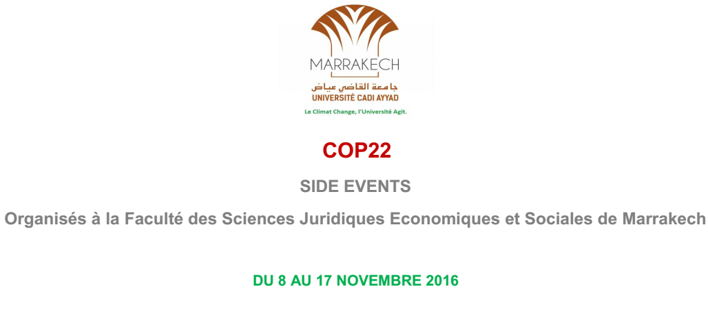 COP22 : SIDE EVENTS DU 8 AU 17 NOVEMBRE 2016